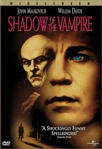 1Shadow of the vampire (2000)